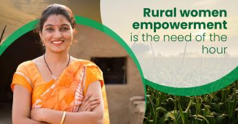 Rural Women Empowerment is the Need of The Hour